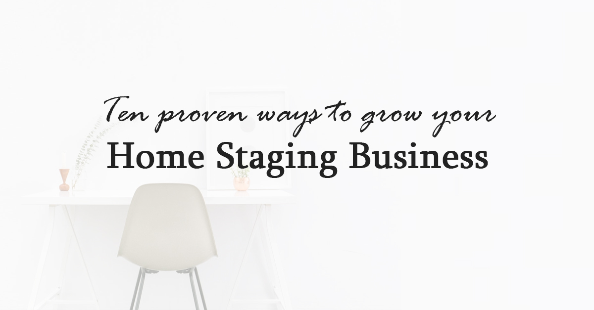 grow your home staging business
