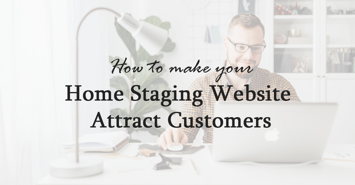 home staging website attract customers